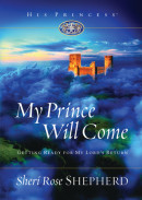 My Prince Will Come by Sheri Rose Shepherd