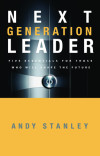 Next Generation Leader - Andy Stanley