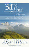 Thirty-One Days of Praise - Ruth Myers with Warren Myers