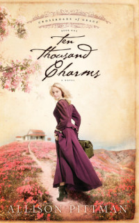 Ten Thousand Charms by Allison Pittman
