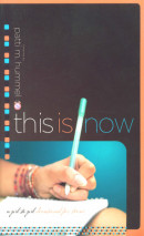 This Is Now by Patti M. Hummel