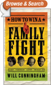 How to Win a Family Fight