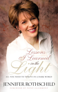 Lessons I Learned in the Light by Jennifer Rothschild
