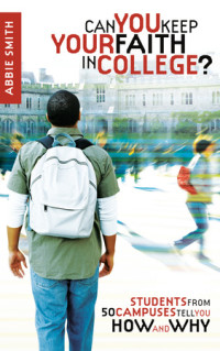 Can You Keep Your Faith in College?
