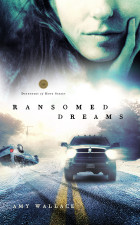Ransomed Dreams - Amy N. Wallace