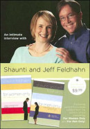 An Intimate Interview with Shaunti and Jeff Feldhahn by Shaunti Feldhahn