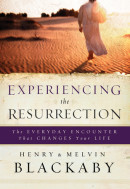 Experiencing the Resurrection by Henry Blackaby