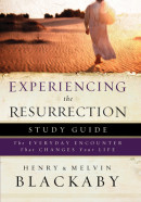 Experiencing the Resurrection Study Guide by Henry Blackaby