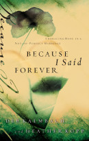 Because I Said Forever by Heather Kopp