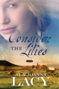 Consider the Lilies by Al Lacy
