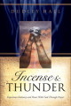 Incense and Thunder