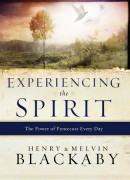 Experiencing the Spirit by Henry Blackaby