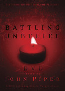 Battling Unbelief DVD by John Piper