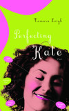 Perfecting Kate - Tamara Leigh