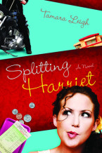 Splitting Harriet - Tamara Leigh
