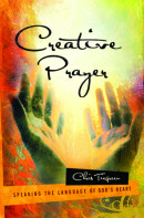 Creative Prayer by Chris Tiegreen