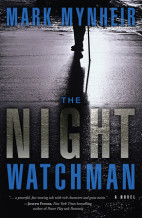 The Night Watchman by Mark Mynheir