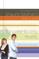 For Parents Only Discussion Guide by Shaunti Feldhahn