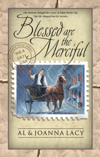 Blessed Are the Merciful by Al and JoAnna Lacy