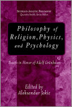 Philosophy of Religion, Physics, And Psychology