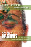 Are You a Machine?