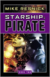 Starship: Pirate