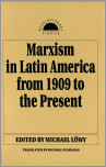 Marxism in Latin America from 1909 to the Present