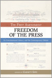 The First Amendment, Freedom of the Press