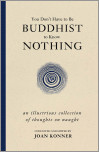 You Don't Have to Be Buddhist to Know Nothing
