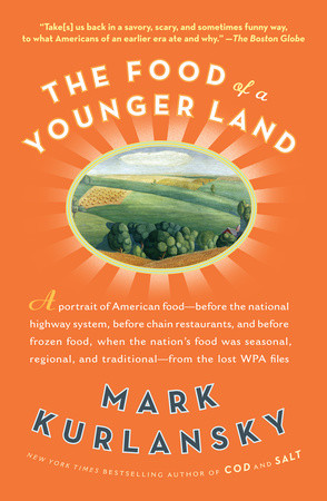 The Food of a Younger Land