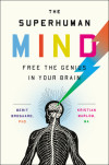 Access Your Inner Superhero: The Superhuman Mind Giveaway