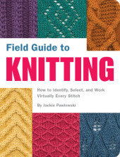 Field Guide to Knitting Cover