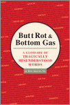 Butt Rot & Bottom Gas