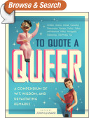 To Quote a Queer