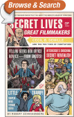 Secret Lives of Great Filmmakers