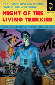 "Take Five with Kevin David Anderson, Author, ""Night of the Living Trekkies"""