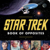 'The Star Trek Book of Opposites': A Most Logical Gift
