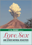 The Onion Presents: Love, Sex, and Other Natural Disasters