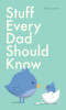 Stuff Every Dad Should Know
