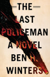 Apocalyptic Cop Fiction: 'The Last Policeman'