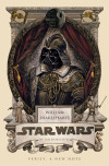 Verily, A New Hope: William Shakespeare's 'Star Wars'