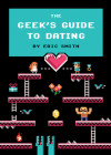 Gifts for the Geek | Day 9: 'The Geek's Guide to Dating'