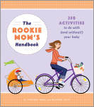 The Rookie Mom's Handbook