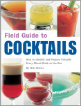 Field Guide to Cocktails