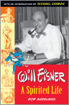 Will Eisner: A Spirited Life