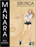 The Manara Erotica Volume 3: Butterscotch and Other Stories