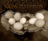 Slow: Life in a Tuscan Town Cover