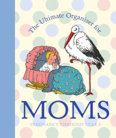 The Ultimate Organizer for Moms Cover
