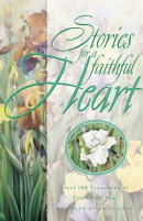 STORIES FOR A FAITHFUL HEART by Alice Gray
