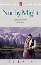 NOT BY MIGHT - Al Lacy